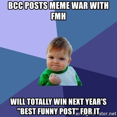 "Success Kid - BCC posts meme war with FMH Will totally win next year's ""Best Funny Post"" for it"