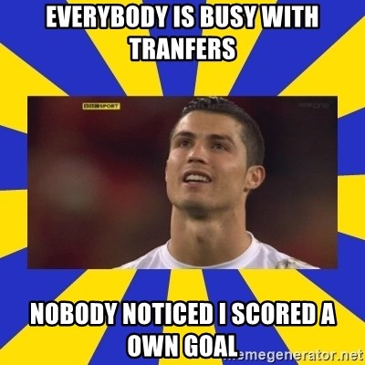 CRISTIANO RONALDO INYUSTISIA - EVERYBODY IS BUSY WITH TRANFERS NOBODY NOTICED I SCORED A OWN GOAL