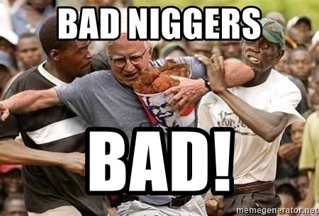 Black Guys Are Real Mad - bad niggers bad!