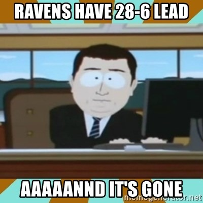 And it's gone - Ravens have 28-6 lead Aaaaannd it's gone