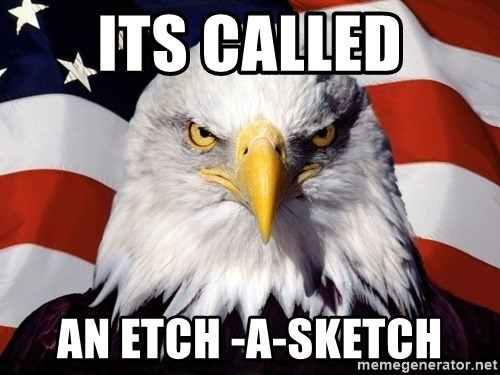 American Pride Eagle - Its called an etch -a-sketch