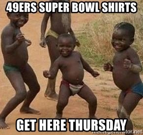 african children dancing - 49ers Super Bowl SHirts Get here Thursday