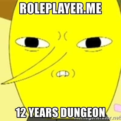 LEMONGRAB - ROLEPLAYER.ME 12 YEARS DUNGEON