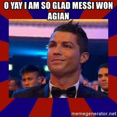 CR177 - O YAY I AM SO GLAD MESSI WON AGIAN