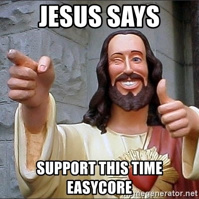 jesus says - Jesus Says support this Time Easycore