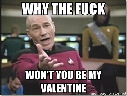 star trek wtf - why the fuck won't you be my valentine