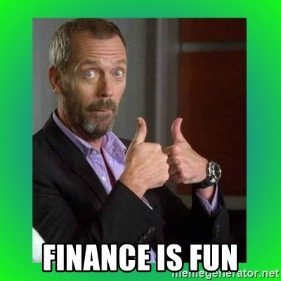 Thumbs up House -  FINANCE IS fun