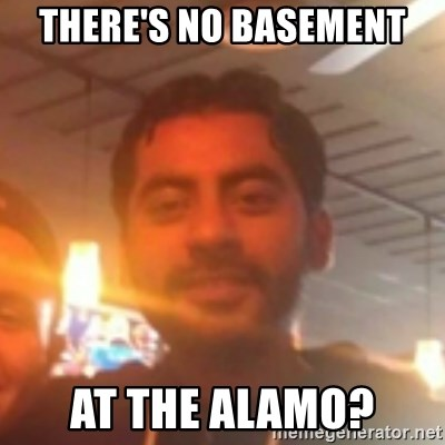 Andy Infante Best Bartender - THere's no basement  at the alamo?