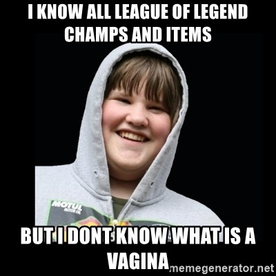 Samin makro - I know all league of legend champs and items but i dont know what is a vagina