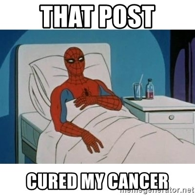 SpiderMan Cancer - That post cured my cancer