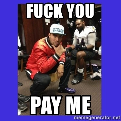 PAY FLACCO - fuck you pay me