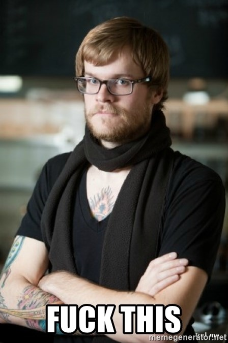 hipster Barista -  Fuck this