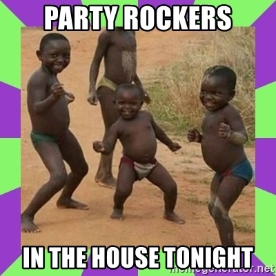 african kids dancing - PARTY ROCKERS IN THE HOUSE TONIGHT
