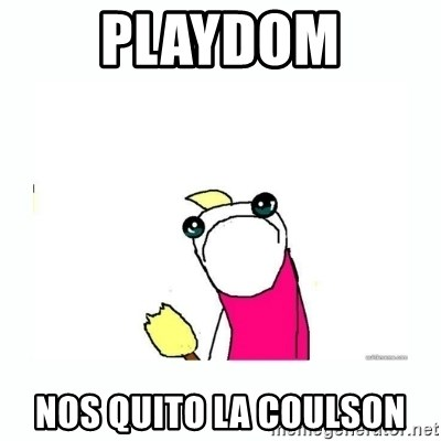 sad do all the things - Playdom Nos quito la coulson