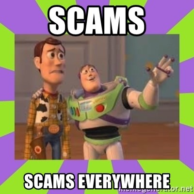 X, X Everywhere  - Scams scams everywhere