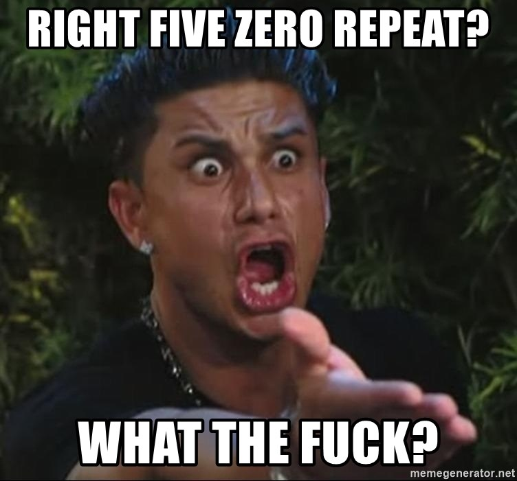 Pauly D - Right Five Zero Repeat? What The Fuck?