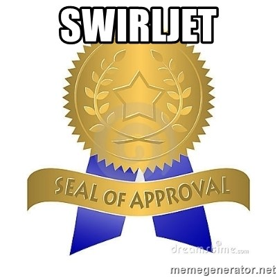 official seal of approval - SWIRLJET