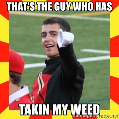 lovett - THAT'S THE GUY WHO HAS TAKIN MY WEED