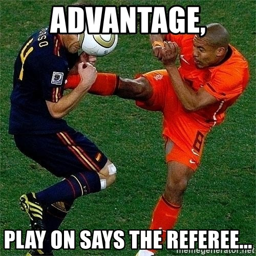 Netherlands - advantage, Play on says the referee...