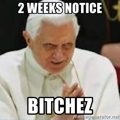 Pedo Pope - 2 Weeks Notice Bitchez