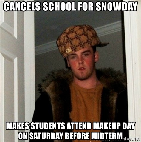 Cancels school for snowday makes students attend makeup day
