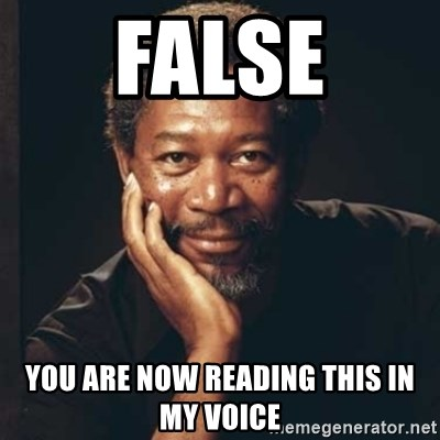 Morgan Freeman - False You aRe now reading this in my voice