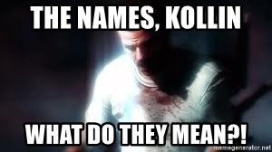 Mason the numbers???? - The names, Kollin WHAT DO THEY MEAN?!