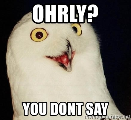 ohrly-you-dont-say.jpg