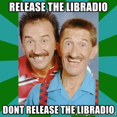 chuckle brothers - RELEASE THE LIBRADIO DONT RELEASE THE LIBRADIO