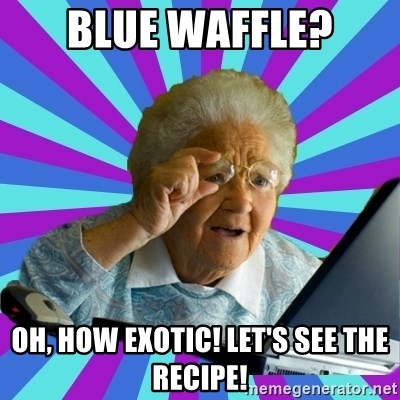 old lady - blue waffle? oh, how exotic! let's see the recipe!