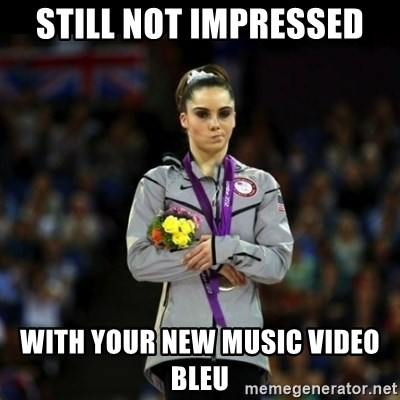 Unimpressed McKayla Maroney - STill not impressed with your new music video bleu