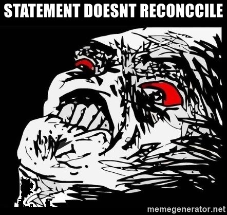 Rage Face - statement doesnt reconccile