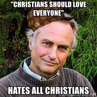 """Scumbag atheist - """"Christians should love everyone"""" Hates all christians"""