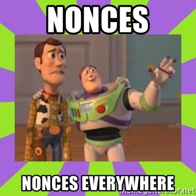 X, X Everywhere  - Nonces nonces everywhere