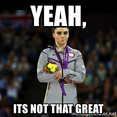 Unimpressed McKayla Maroney - yeah, Its not that great
