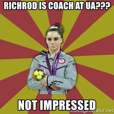 Not Impressed Makayla - Richrod is coach at ua??? not impressed