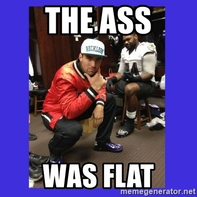 PAY FLACCO - THE ASS WAS Flat