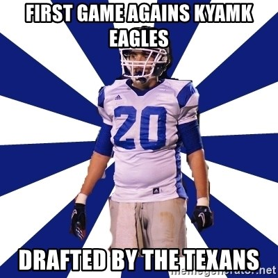 Highschool Football Kid - First game agains KyAmk Eagles Drafted by the texans