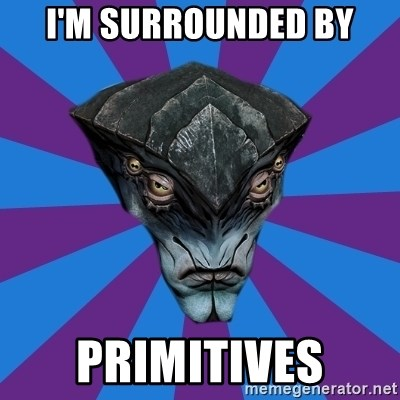 Javik the Prothean - I'm surrounded by primitives