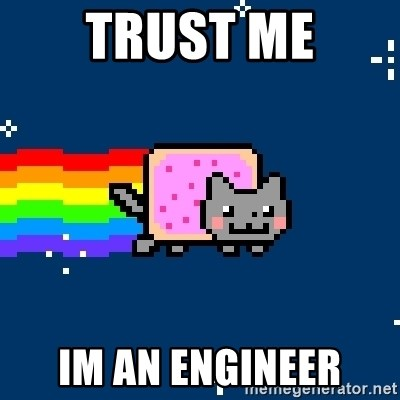 Nyancat - Trust me im an engineer
