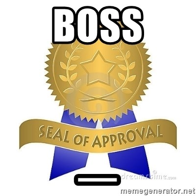 official seal of approval - Boss _