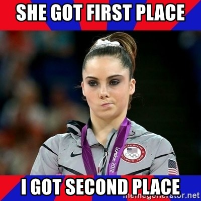 Mckayla Maroney Does Not Approve - SHE GOT FIRST PLACE  I GOT SECOND PLACE