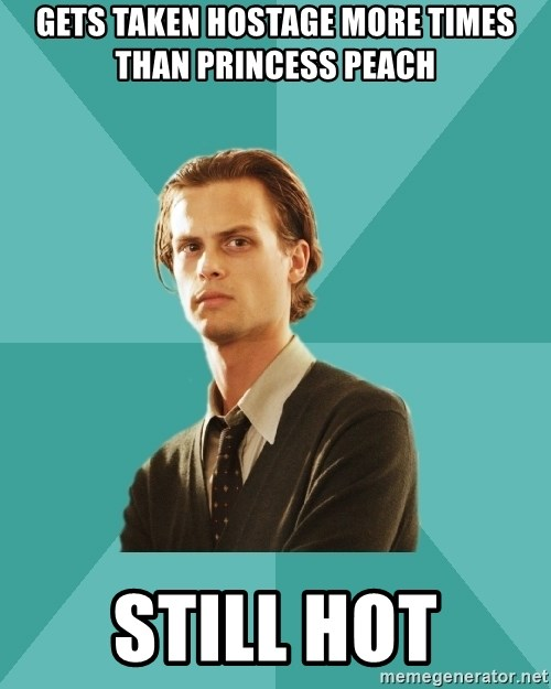 spencer reid - Gets taken hostage more times than princess peach still hot