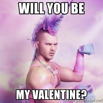 Magnificent Will You Be My Valentine Meme Ideas - Valentine Ideas ...