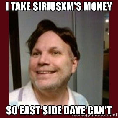 Free Speech Whatley - i take siriusxm's money so east side dave can't