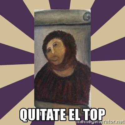 Retouched Ecce Homo -  QUITATE EL TOP