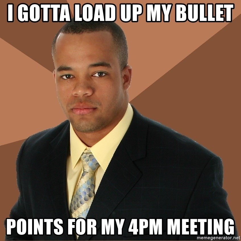 Successful Black Man - I gotta load up my bullet points for my 4pm meeting