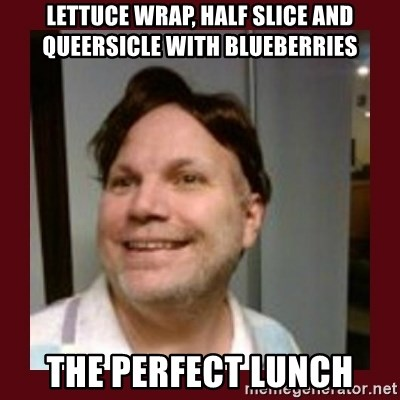 Free Speech Whatley - Lettuce wrap, half slice and queersicle with blueberries the perfect lunch