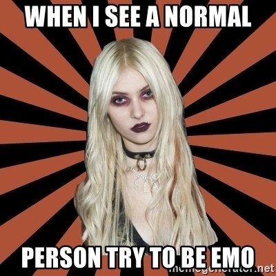 GirlPostHardcore - WHEN I SEE A NORMAL PERSON TRY TO BE EMO