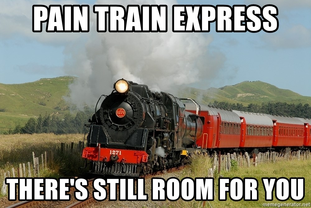 Success Train - pain train express there's still room for you